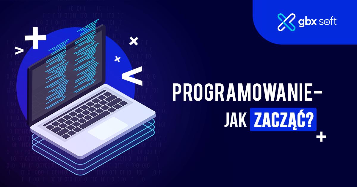 Jak zacząć programować?